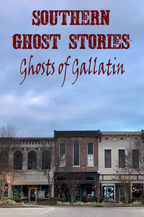 Southern Ghost Stories: Ghosts of Gallatin Now Available in Kindle and Paperback