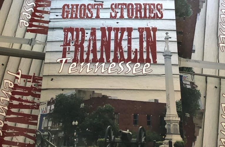 Southern Ghost Stories: Franklin, Tennessee Available Now!
